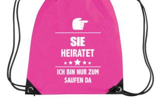 sie-heiratet-ich-bin-nur-zum-saufen-hier-turnbeutel-pink