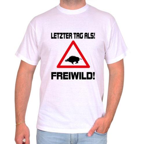 Letzter-Tag-als-Freiwild-weiss-tshirt