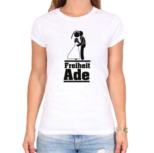Freiheit_ade_weiss_tshirt
