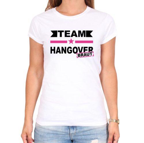 Polterabendideen_Shirt_team_hangover_braut